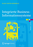 Integrierte Business-Informationssysteme: ERP, SCM, CRM, BI, Big Data Analytics – Prozesssimulation, Rollenspiel, Serious Gaming (eXamen.press)