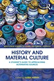 History and Material Culture, Harvey, Karen, 0415468493