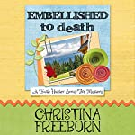 Embellished to Death: A Faith Hunter Scrap This Mystery | Christina Freeburn