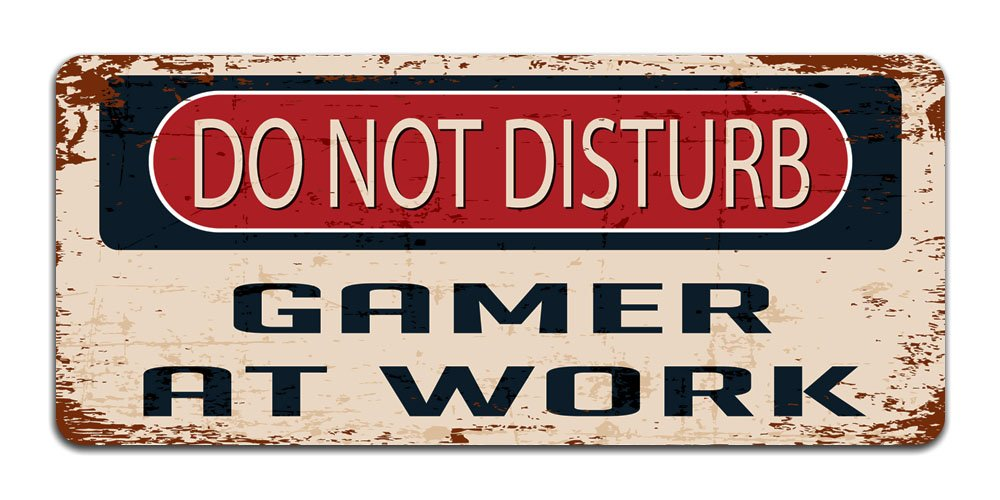Do Not Disturb: Gamer at Work - Vintage Metal Sign | Funny Bedroom, Office, Man Cave Door Decor Print Crafted