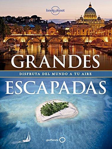 Grandes escapadas (Viaje y Aventura) Tapa dura – 21 oct 2014 AA. VV. Alberto Delgado Castro GeoPlaneta 8408128256
