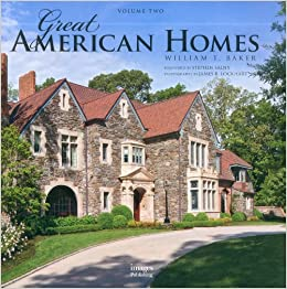 great american homes william t baker volume 2 william