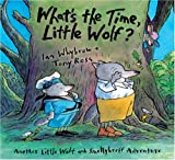 What's the Time, Little Wolf?, Ian Whybrow, 1575059398