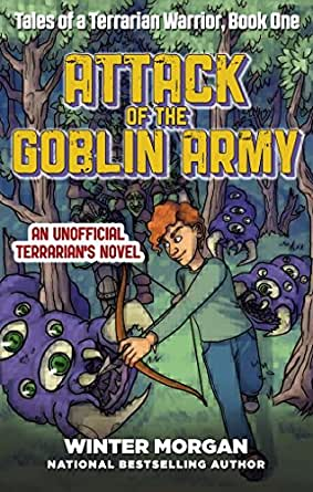 Attack of the goblin army tales of a terrarian warrior book one childrens ebooks fandeluxe Ebook collections
