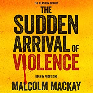 The Sudden Arrival of Violence Hörbuch