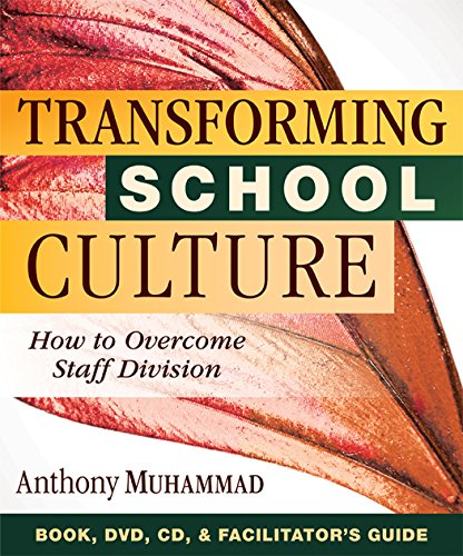 Transforming School Culture: How to Overcome Staff Division (a School Leadership Video and Book for Creating a Positive School Culture)
