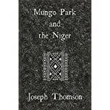 Mungo Park and the Niger