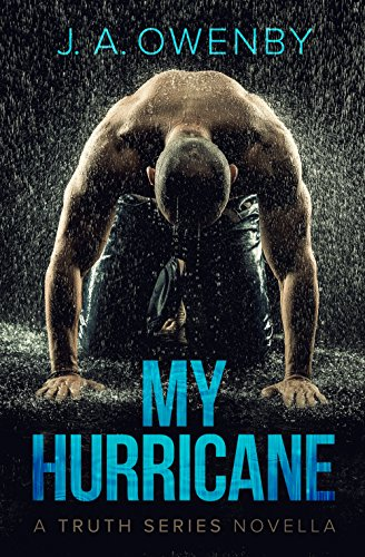 My Hurricane (The Truth Series Book 0) by [Owenby, J.A.]