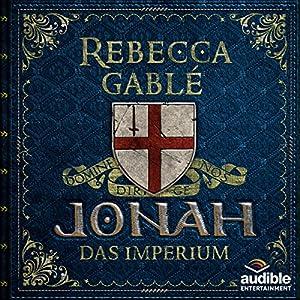 Jonah - Das Imperium (Der König der purpurnen Stadt 3) Hörspiel