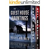 The Guest House Hauntings Boxset: A Riveting Haunted House Mystery