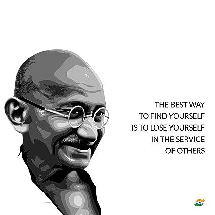 Tallenge - Mahatma Gandhi Quotes - The Best Way To Find