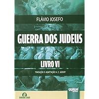 Guerra dos Judeus - Volume 6
