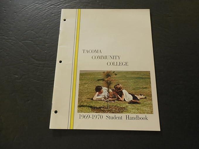 Tacoma Community College Calendar.Amazon Com Tacoma Community College 1969 1970 Student Handbook