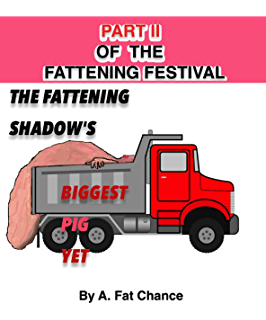 The History of The Fattening Festival: An Introduction