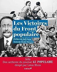 Télécharger Les victoires du Front populaire: Archives du journal 'Le Populaire' PDF Gratuit