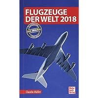 Flugzeuge der Welt 2018: Das Original