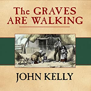 The Graves Are Walking Audiobook