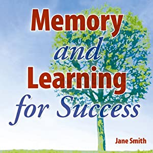 Memory and Learning for Success Audiobook
