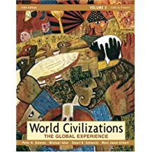 World Civilizations: The Global Experience, Volume 2 (5th Edition)