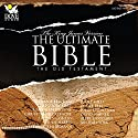 The Ultimate Bible: The Old Testament: The King James Version Audiobook by  Phoenix Audio Narrated by Stephanie Beacham, Theodore Bikel, Roscoe Lee Browne, Christopher Cazenove, Roger Rees, Julie Harris, Michael York