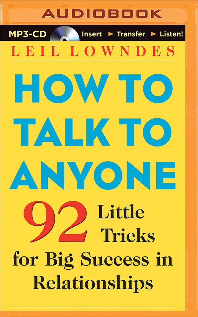 How to Talk to Anyone: 92 Little Tricks for Big Success in Relationships by Brilliance Audio (Image #1)