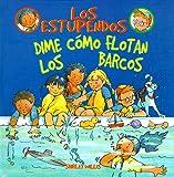Dime Como Flotan Los Barcos (Los Estupendos Series) (Spanish Edition)