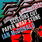 Scissors Cut Paper Wrap Stone | Ian McDonald