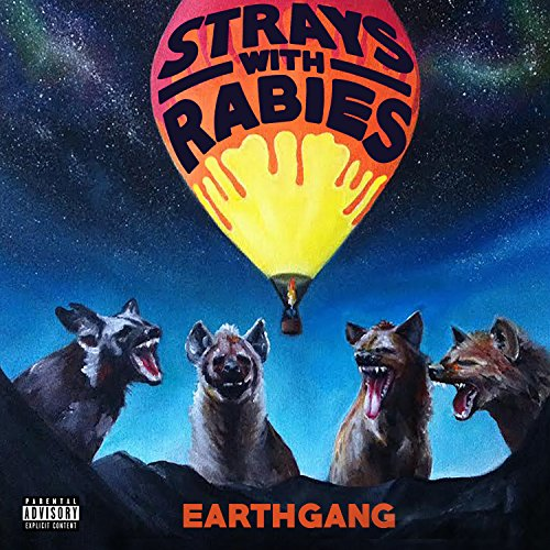 Strays with Rabies [Explicit]