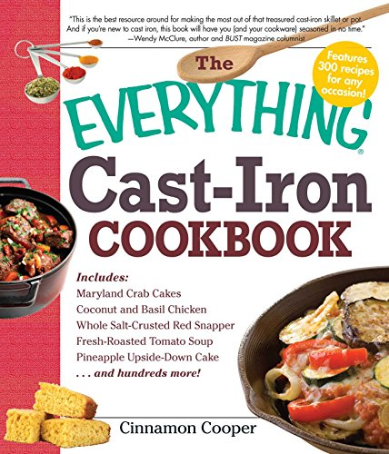 The Everything Cast-Iron Cookbook (Everything) by Cinnamon Cooper
