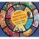 Every Month Is a New Year: Celebrations Around the World
