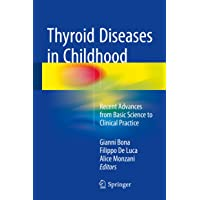 Thyroid Diseases in Childhood: Recent Advances from Basic Science to Clinical Practice