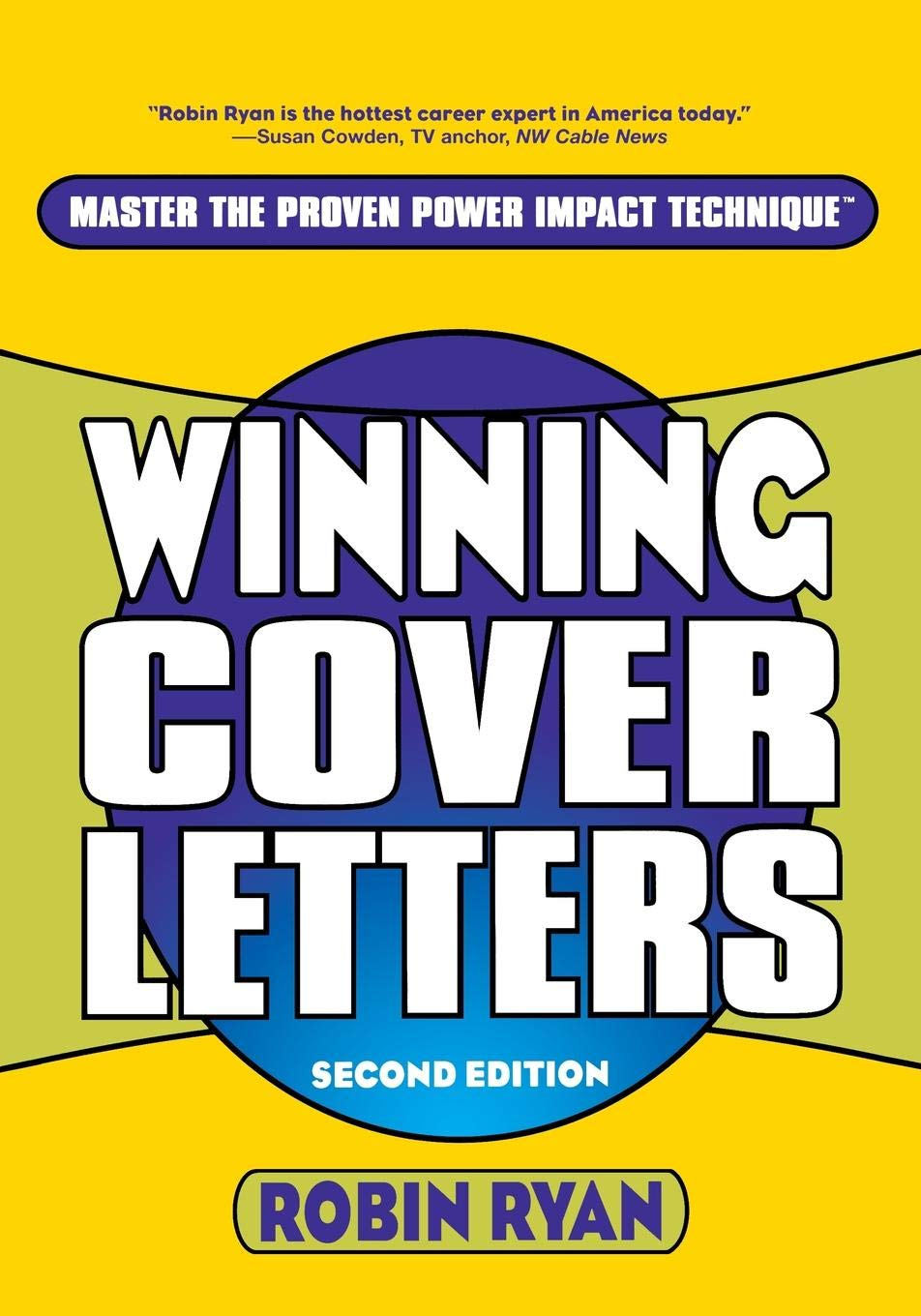 Winning Cover Letters, 2nd Edition: Robin Ryan ...