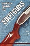Pocket Guide to Shotguns, Steve Quertermous, 0891455736