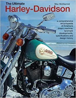 Book The Ultimate Harley-Davidson by Mac McDiarmid ( 2010 )