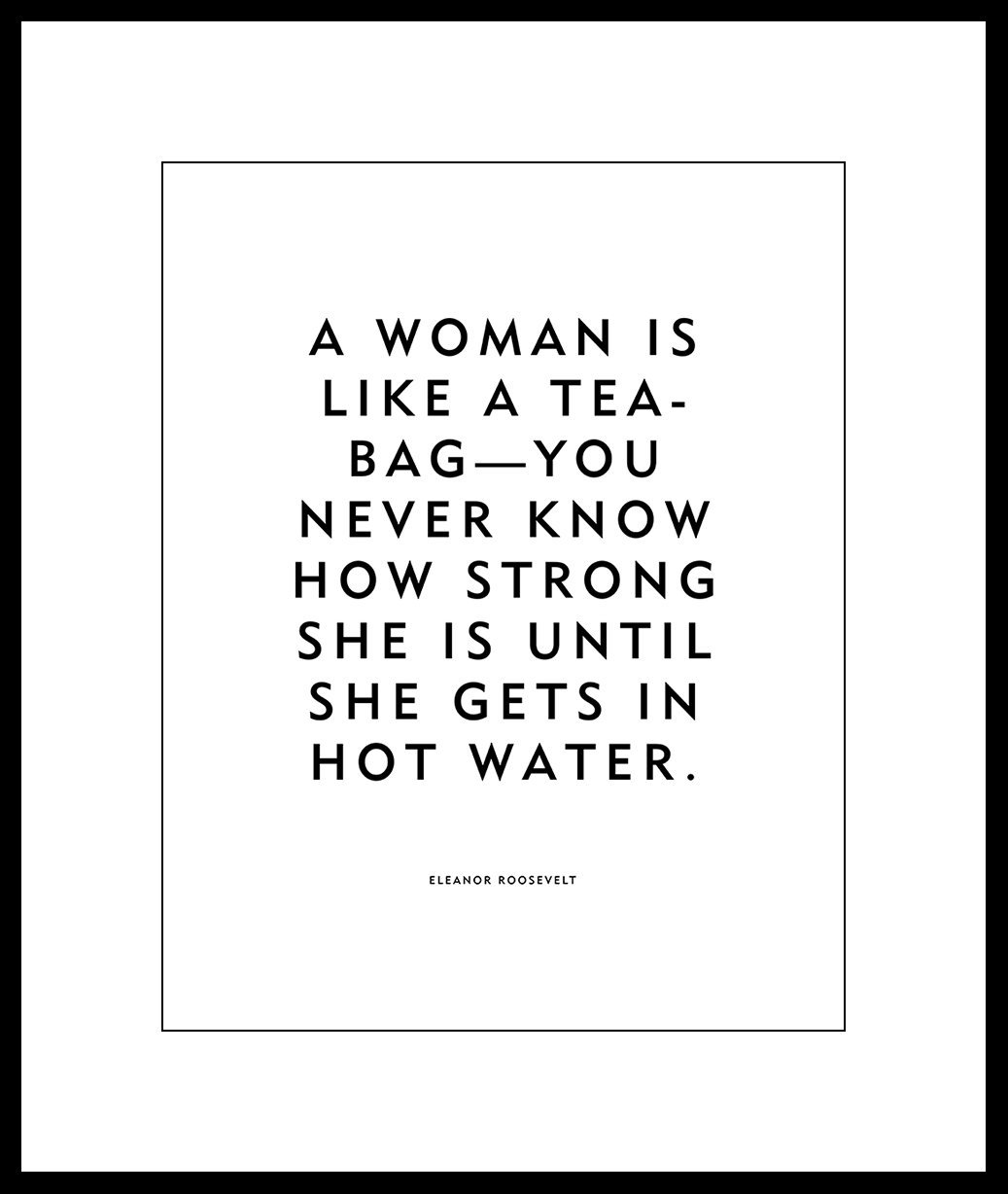Amazon Eleanor Roosevelt Quote Poster Or Print A Woman Is Like