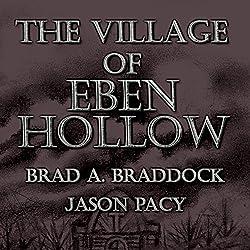 The Village of Eben Hollow