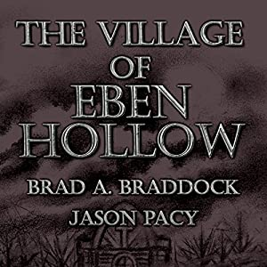 The Village of Eben Hollow Audiobook