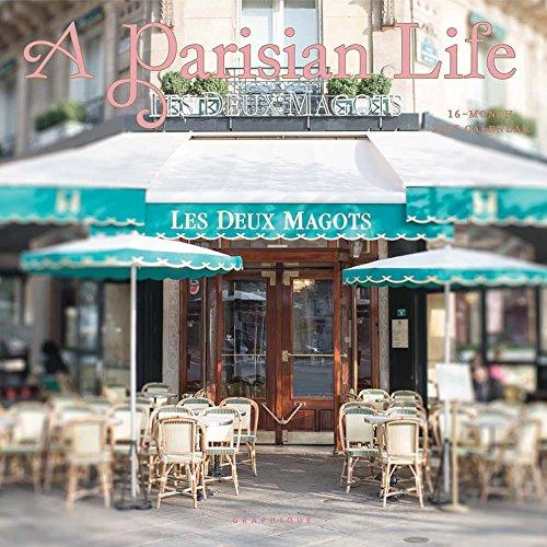 A Parisian Life 2017 Wall Calendar