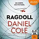 Ragdoll [French] Audiobook by Daniel Cole Narrated by Damien Ferrette