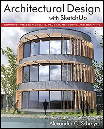Amazoncom Architectural Design with SketchUp ComponentBased