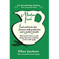 Mother Food: A Breastfeeding Diet Guide with Lactogenic Foods and Herbs - Build...