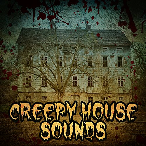 Creepy House Sounds - Most Scary Sounds, Halloween Music 2017, Spooky Melodies, Night Sounds