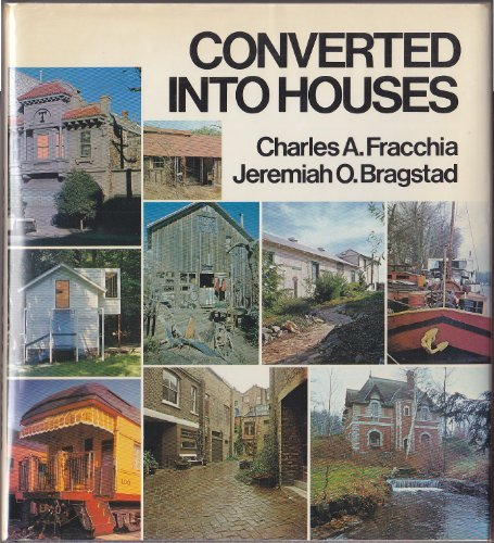 Converted into Houses (A Studio Book), Charles A. Fracchia
