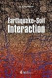 Earthquake Soil Interaction, S. Syngellakis, 1845649788
