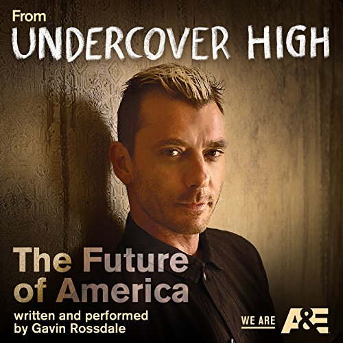 """The Future of America (From the Original TV Series """"Undercover High"""")"""