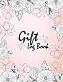 Gift Log Book: Notebook Record, Present Receipt Log Organizer (Recorder gift)