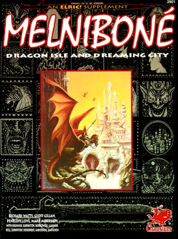 Melnibone: Dragon Isle and Dreaming City (An Elric Supplement)