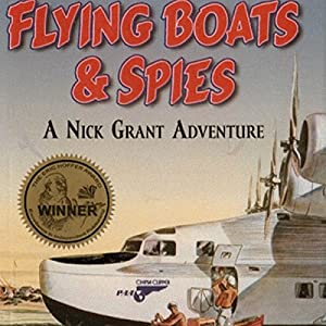 Flying Boats & Spies Audiobook