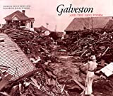 Front cover for the book Galveston and the 1900 Storm by Patricia Bellis Bixel