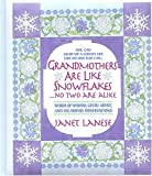 Grandmothers Are Like Snowflakes, Janet Lanese, 0440510503